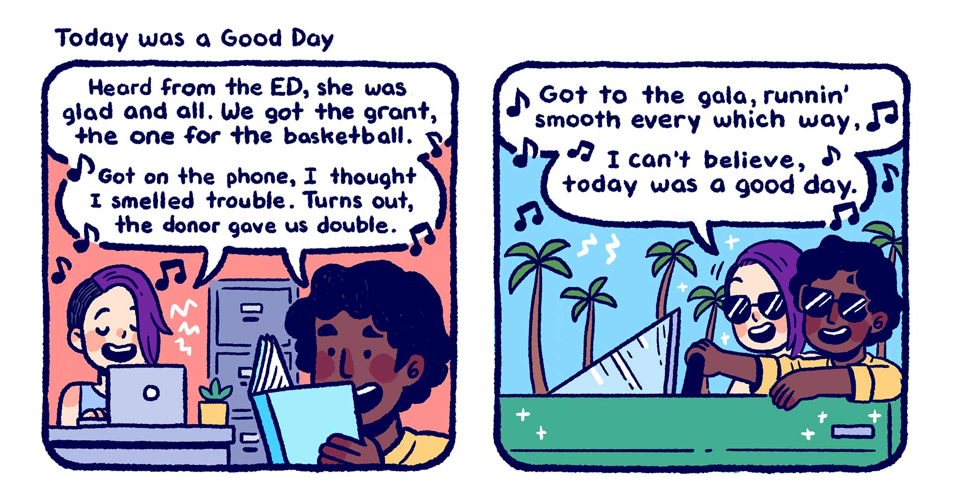 "Illustrated comic titled ""Today was a Good Day"", showing nonprofit employees happily going about their business with no problems."