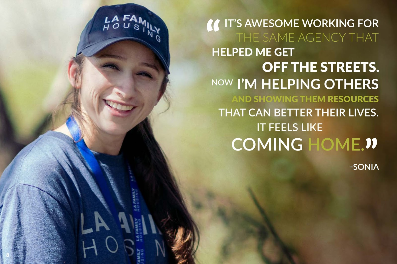 """An image from LA Family Housing with a quote: """"It's awesome working for the same agency that helped me get off the streets. Now I'm helping others and showing them resources that can better their lives. It feels like coming home."""" - Sonia"""