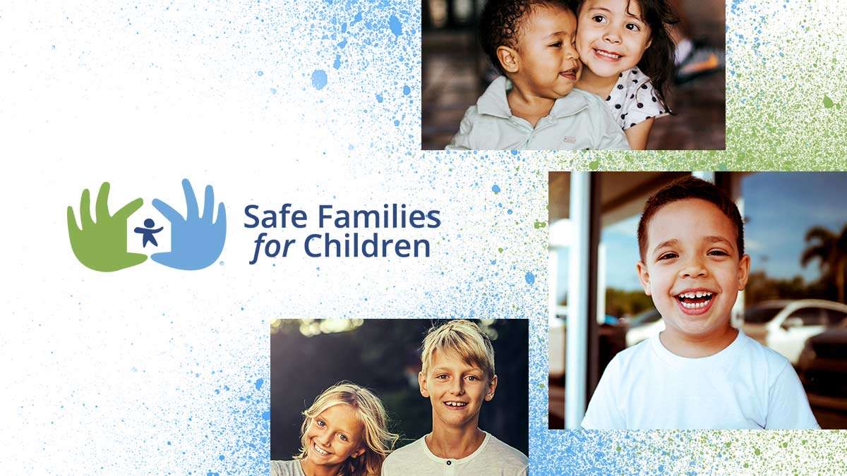 Safe Families for Children logo and images of happy, smiling children.