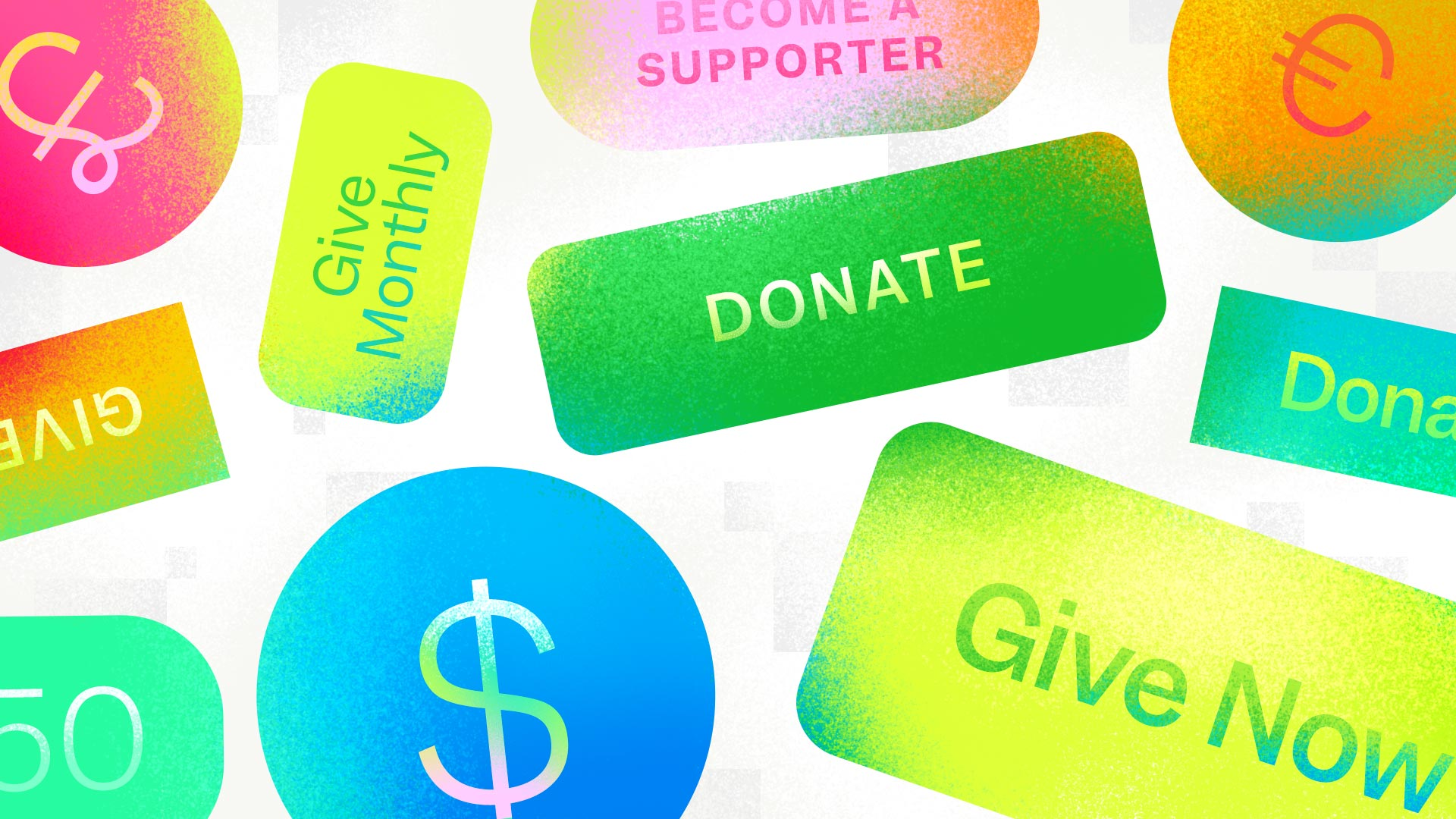 "Many different donation buttons fill the screen, all piled together like a Tetris game. The buttons have different donation call-to-action text on them, such as ""Donate"", Give Now"", or just a currency symbol like $."