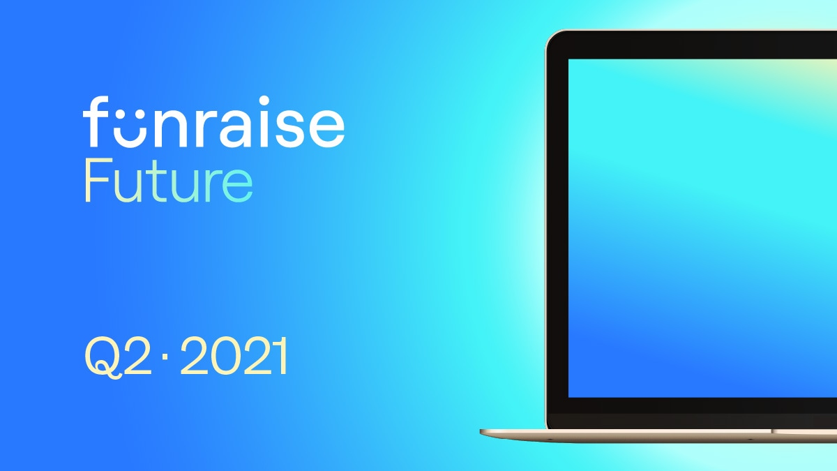 "The title ""Funraise Future, Q2 · 2021"" sits next to a colorful glowing laptop screen brimming with abstract possibilities."