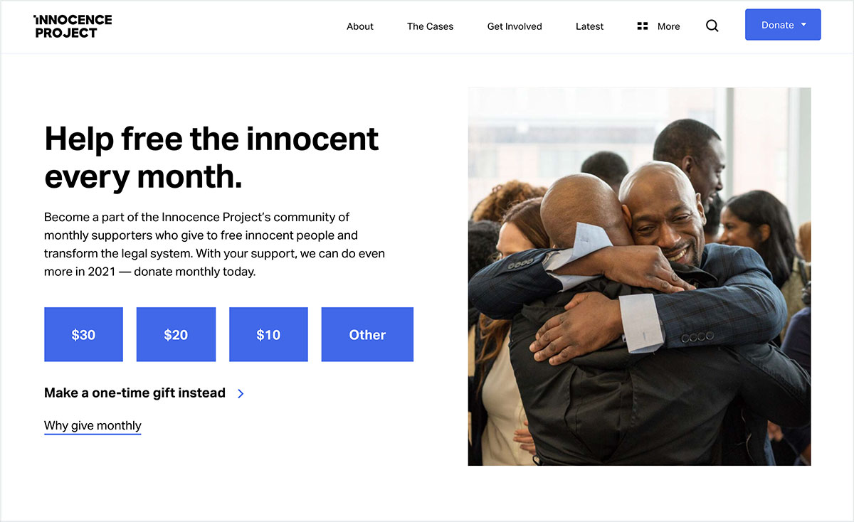 Innocence Project's donation page encourages donors to give monthly with a compelling ask.