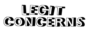 Legit concerns logo in white text