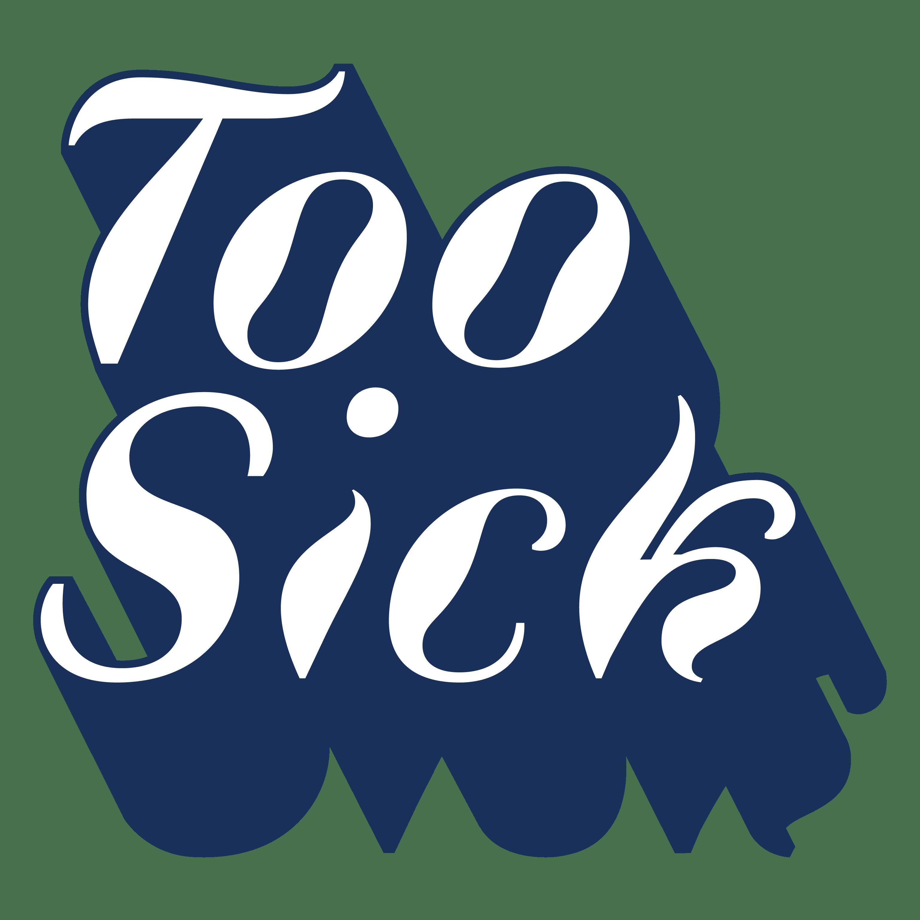 Too Sick logo
