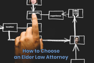 How to choose an elder law attorney