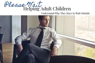 Helping Adult Children