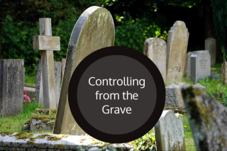 Controlling from grave