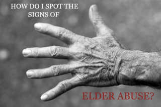 How to spot the signs of elder abuse