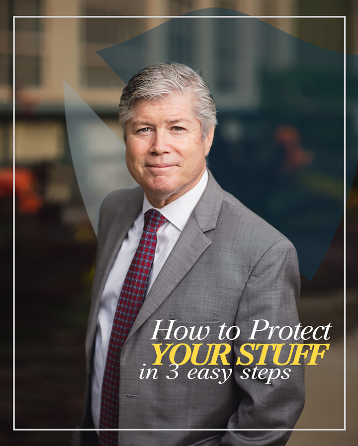 "Wilson McManus headshot over shield. ""How to Protect Your Stuff in 3 Easy Steps"""