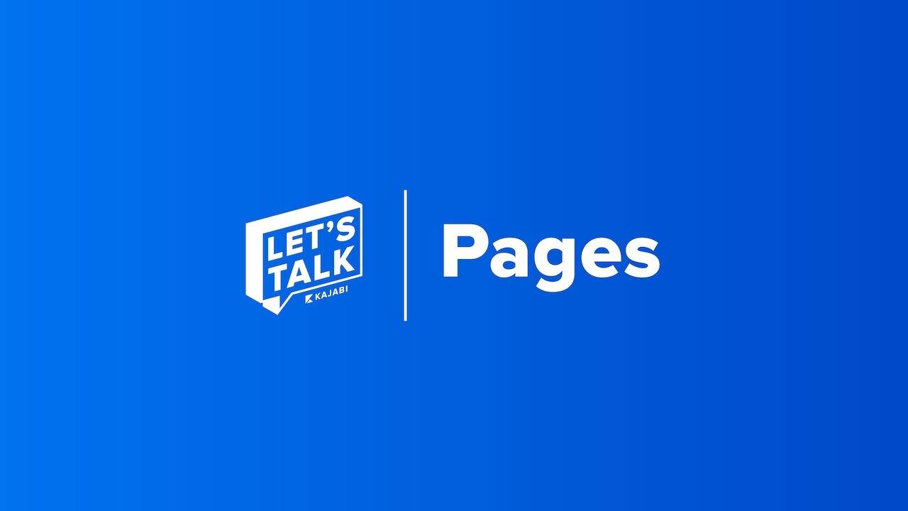 """Let's Talk: The """"Why"""" Behind Kajabi Pages"""