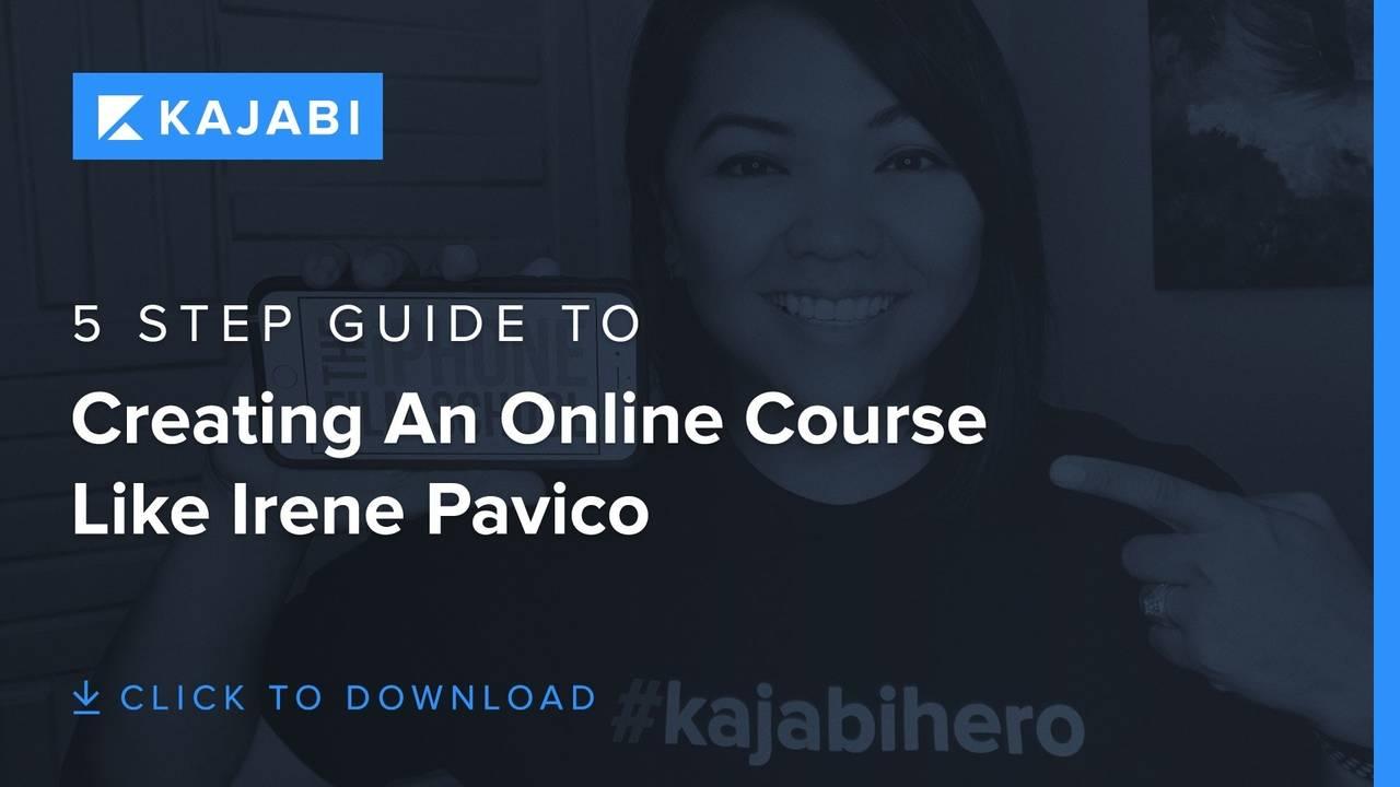 How to Create An Online Course Like #kajaibhero Irene Pavico