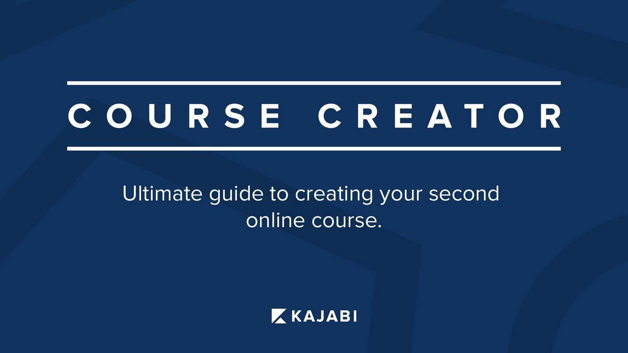 Course Creator Series #3: The Ultimate Guide To Creating Your Second Kajabi Course