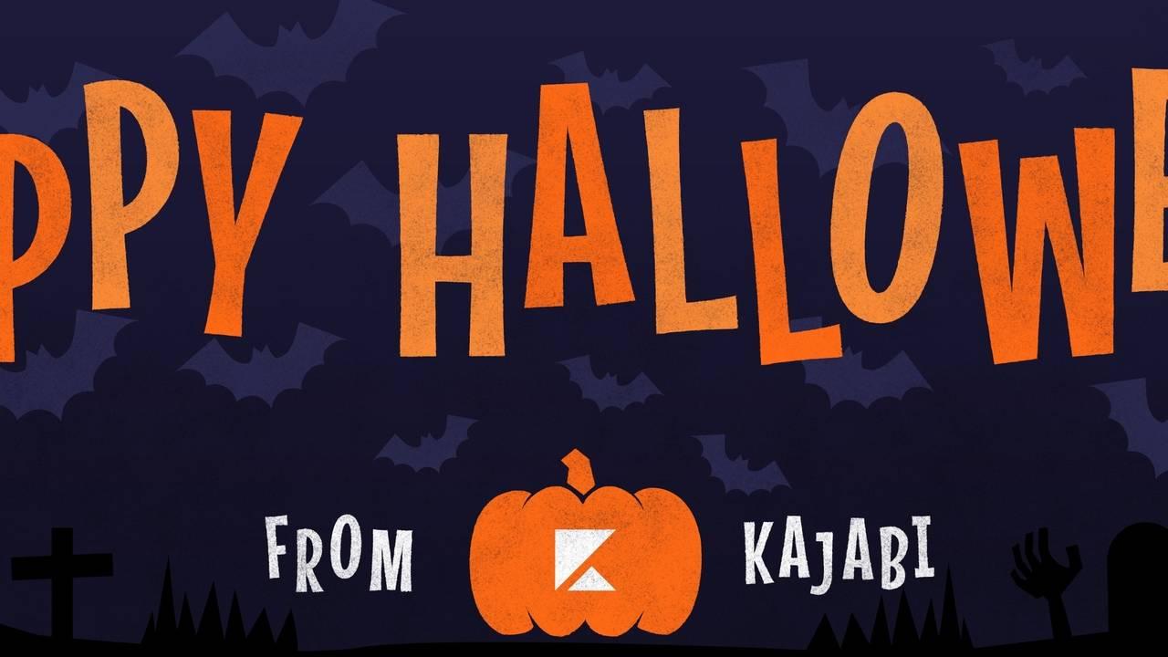 Happy Halloween From Kajabi!