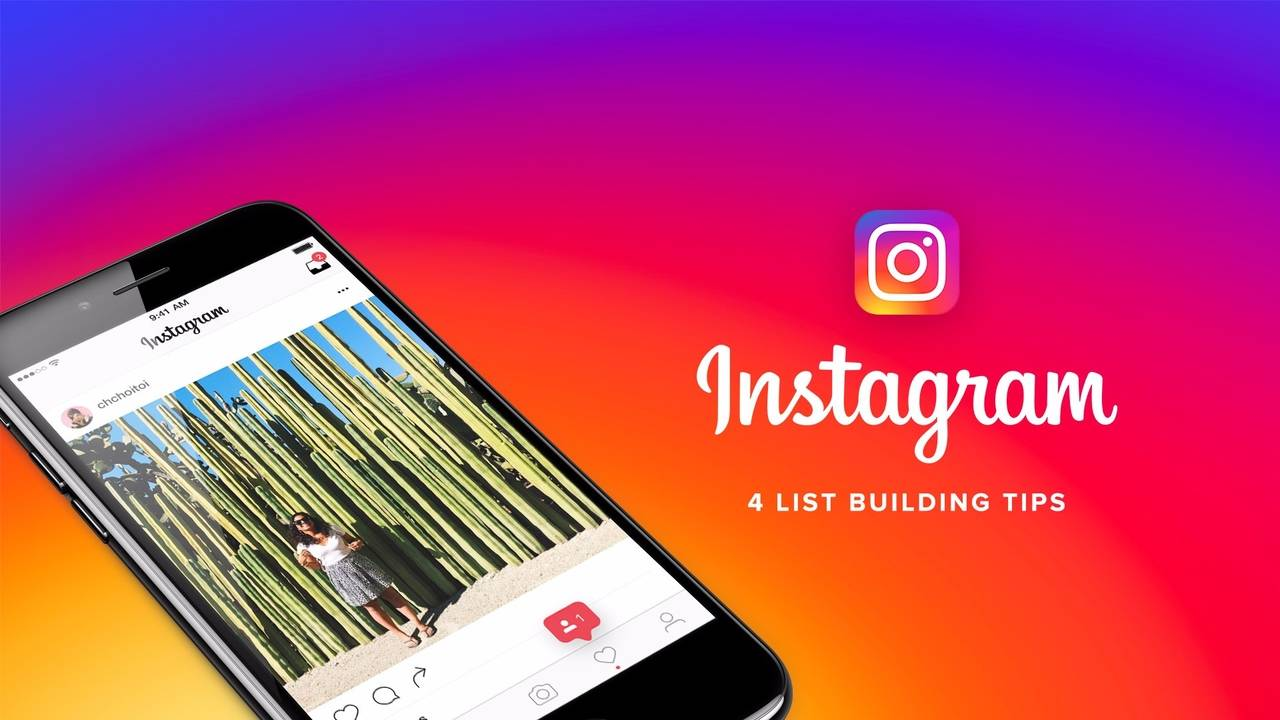 4 Instagram List Building Tips