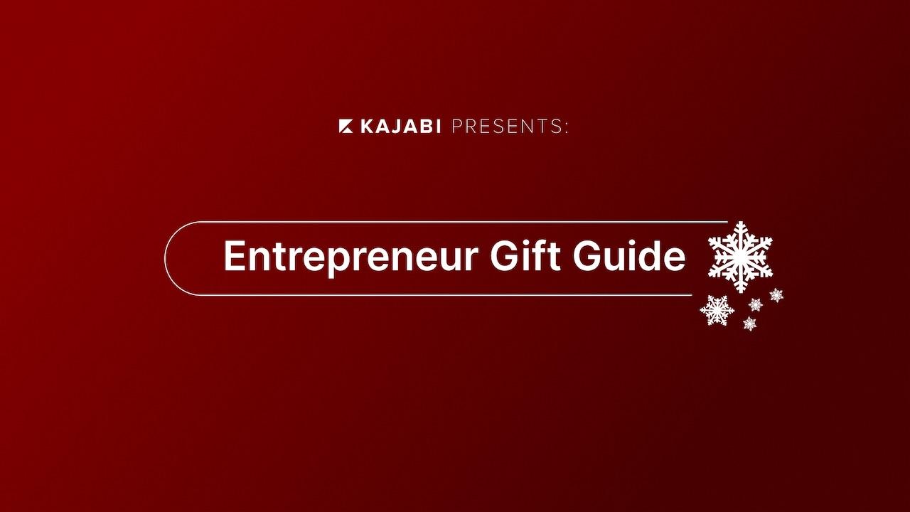 Kajabi Holiday Gift Guide For Entrepreneurs