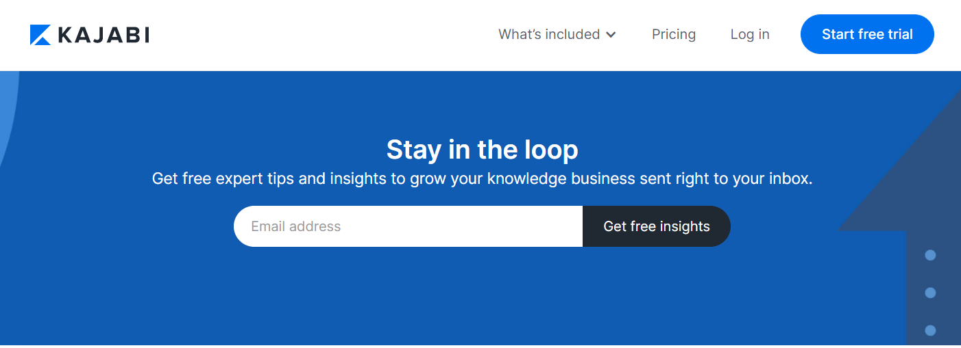 """Screenshot of the Kajabi blog opt-in form saying """"Stay in the loop"""" and """"Get free insights"""""""
