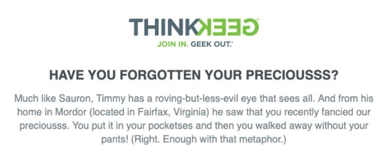 Cart abandonment email from ThinkGeek with a Lord of the Rings reference