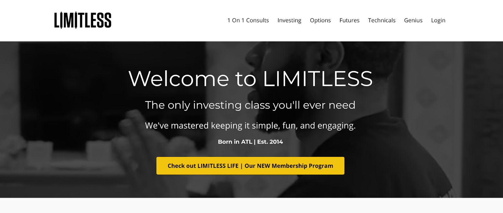screenshot of the Limitless website defining it as the only investing class you'll ever need with a yellow button to check out the membership program and a black and white photo of Noble Woods
