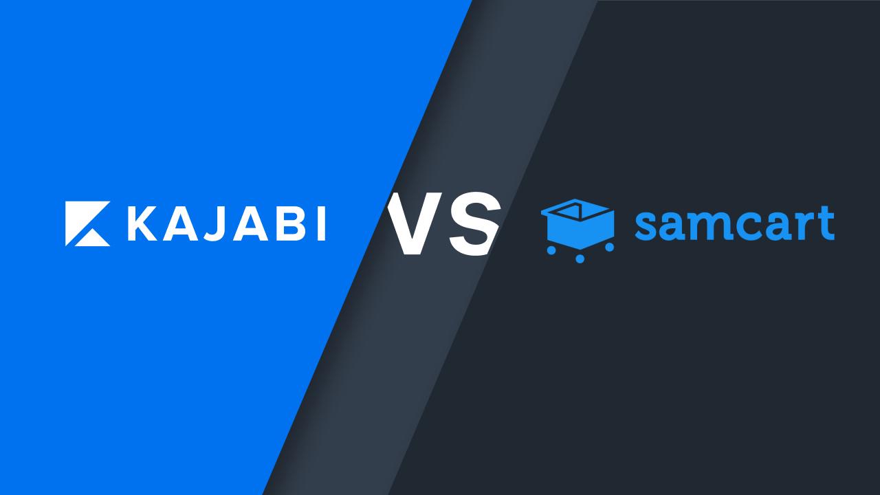 Kajabi vs. Samcart: online course platform and beyond