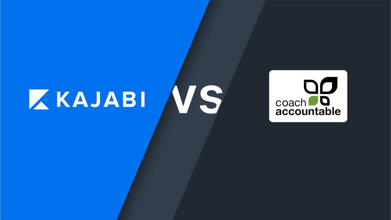 Kajabi vs. CoachAccountable