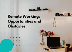 Without a doubt, not everyone is suited to working remotely and I myself can attest to the fact it can be challenging at times.