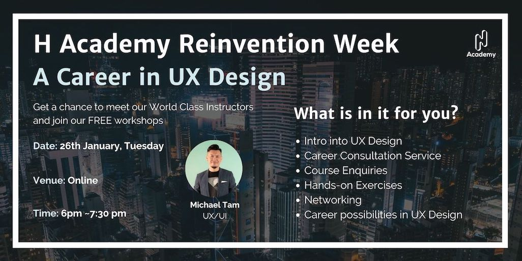 2021 Reinvention Week Day 2: A Career in UX Design (Free)
