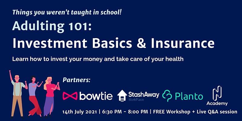 Adulting 101: Investment Basics & Insurance