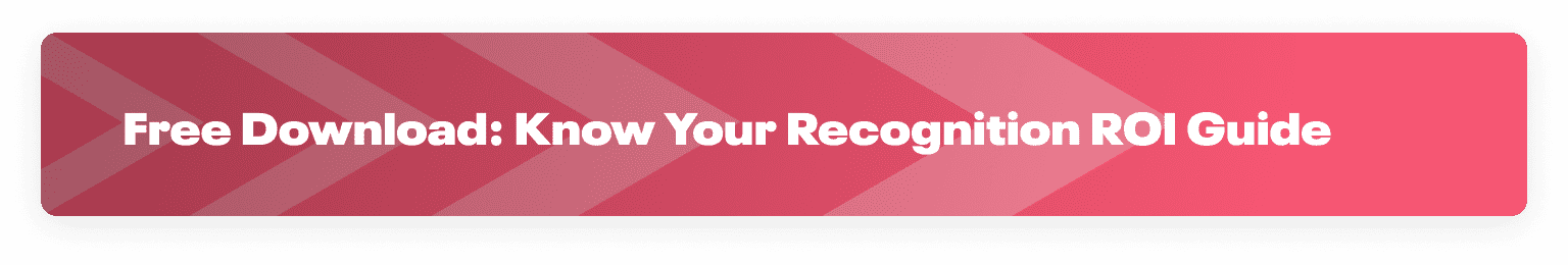 Know your employee recognition program ROI