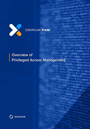 overview of Privileged Access Management