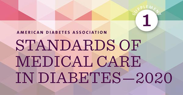 ADA Standards of Medical Care in Diabetes 2020