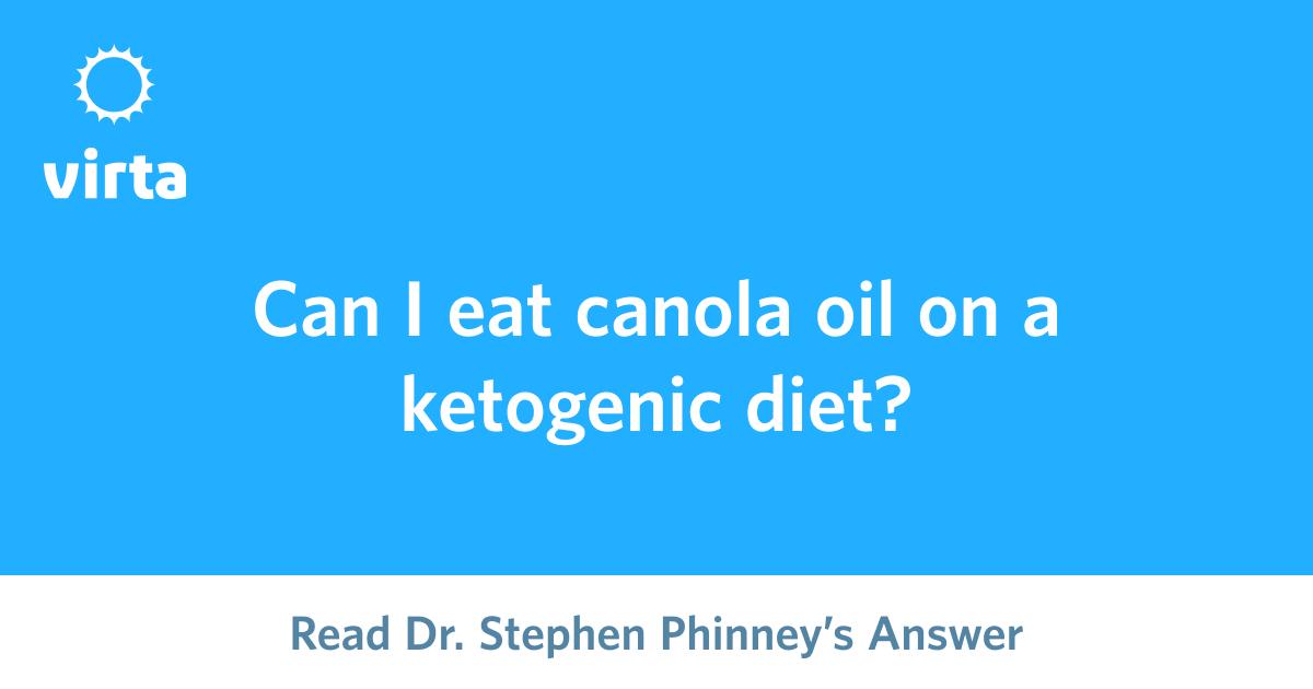 canola oil ketogenic diet