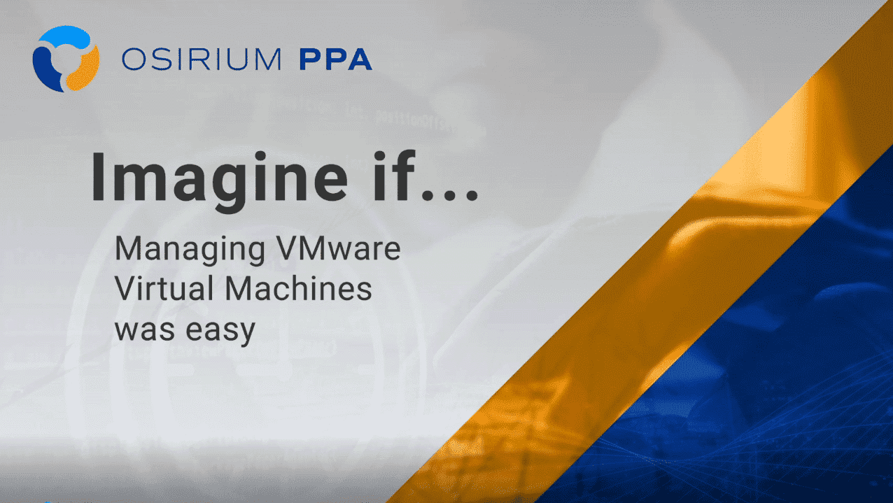 Imagine If - Managing VMs was easy
