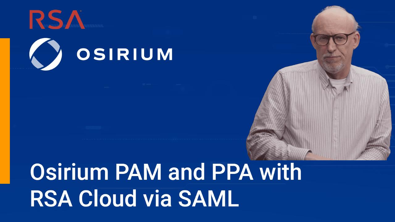 Osirium PAM and PPA with RSA via SAML