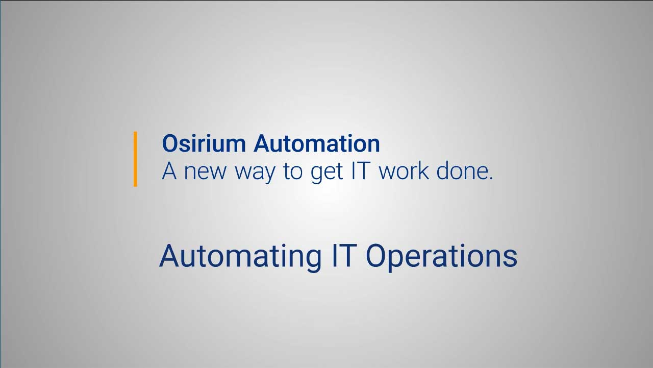 Osirium Automation for IT Operations