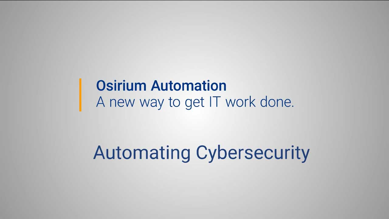 Osirium Automation for Cybersecurity