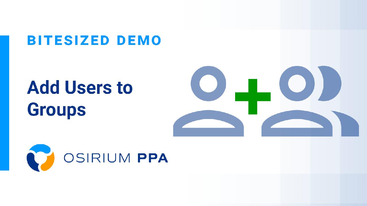 PPA Bitesized Demo - Add User to Groups