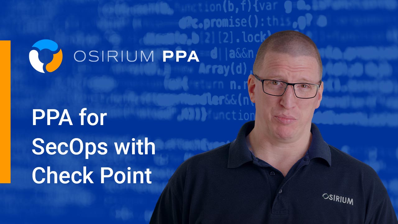 Privileged Process Automation (PPA) for SecOps with Check Point