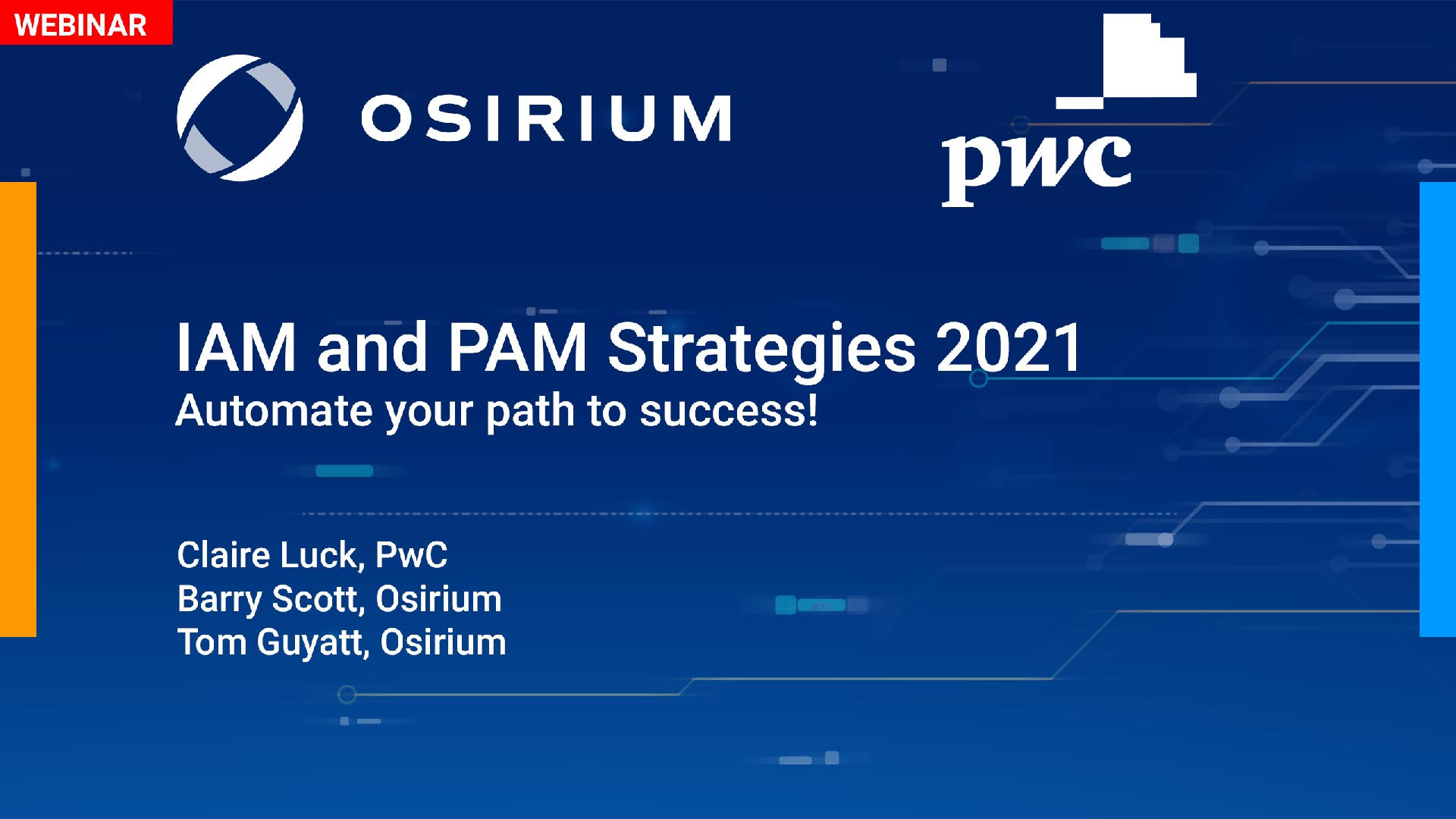 IAM and PAM Strategies for 2021