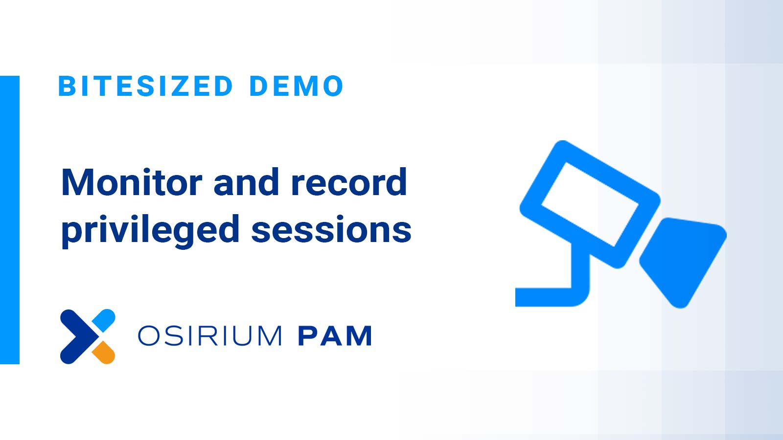 PAM Bitesized Demo - Session Recording