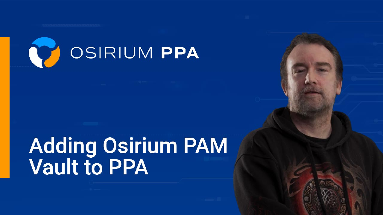 Adding Osirium PAM to PPA
