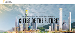 From Mega Regions to MicroSize Homes: Cities of the Future