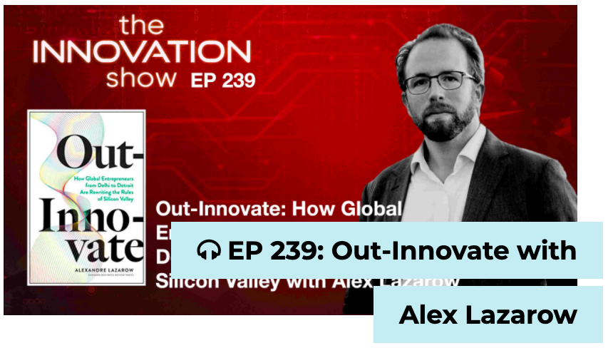 OutInnovate with Alex Lazarow