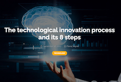 The technological innovation process and its 8 steps