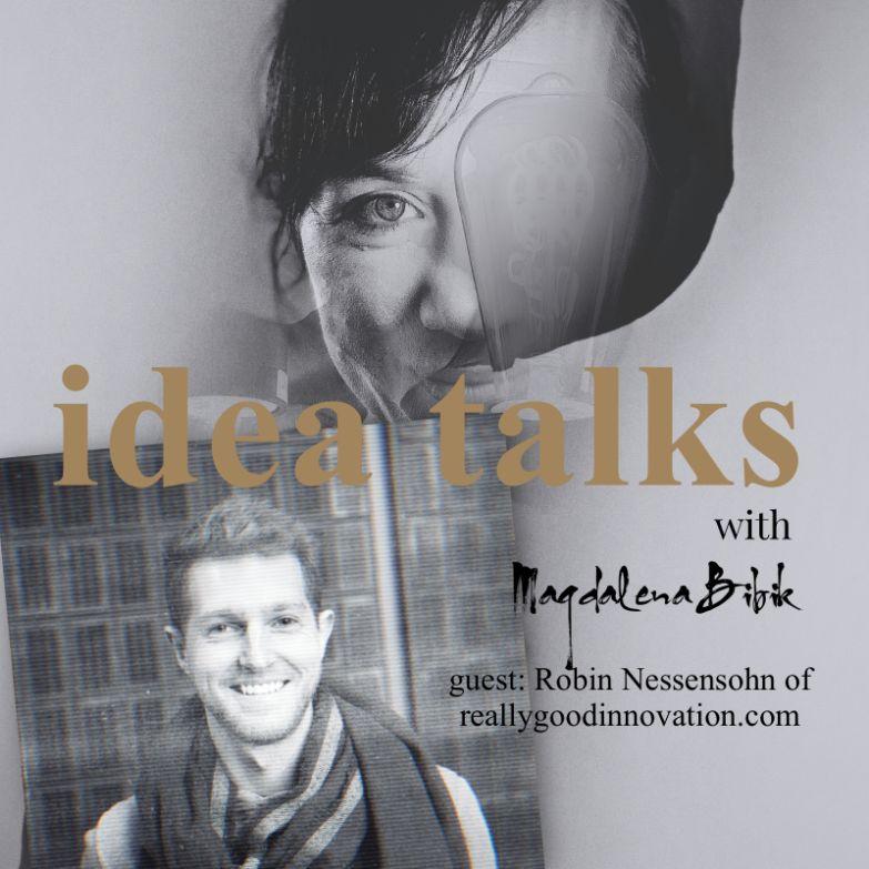 5. Robin Nessensohn of Really Good Innovation
