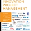 Innovation Project Management: Methods, Case Studies, and Tools for Managing Innovation Projects