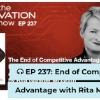 EP 237: End of Competitive Advantage with Rita McGrath