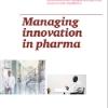 Managing innovation in pharma
