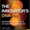 The Innovator's DNA