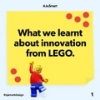 What we learnt about Innovation from LEGO