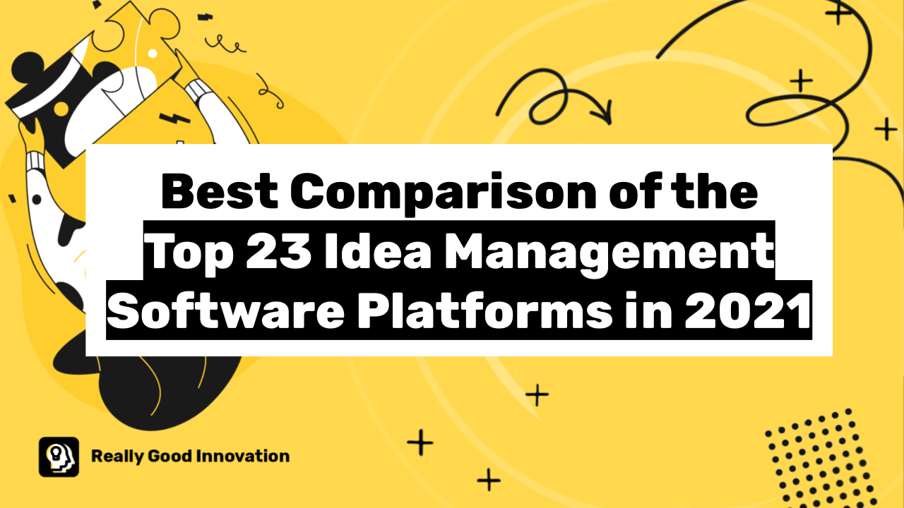 Best Comparison of the Top 23 Idea Management Software in 2021